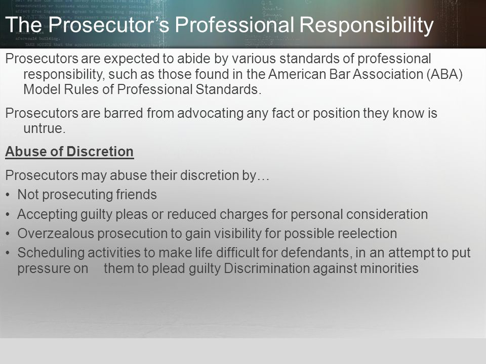 The Prosecutor's Professional Responsibility