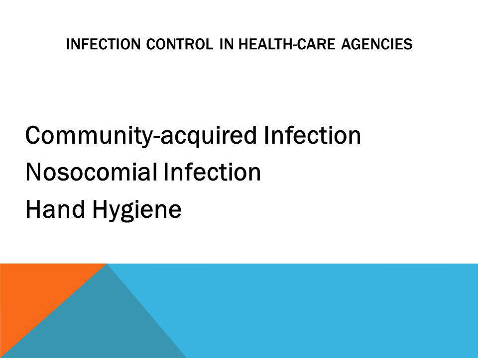 Infection Control in Health-Care Agencies