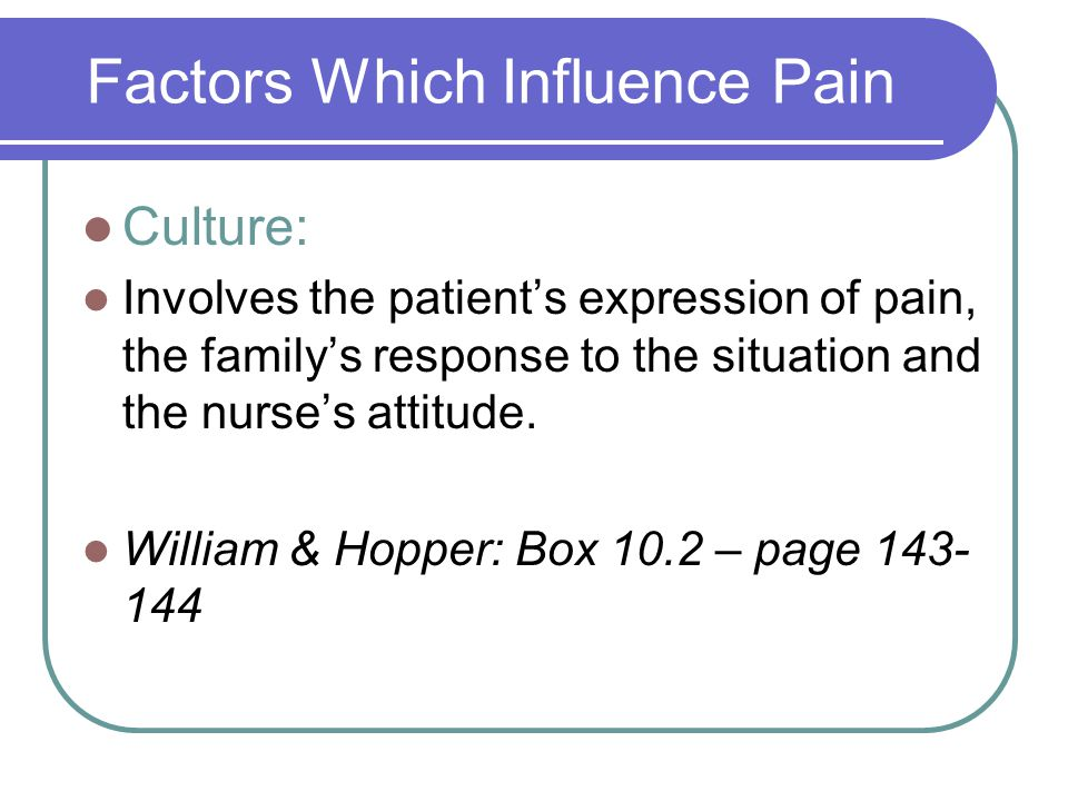 Factors Which Influence Pain