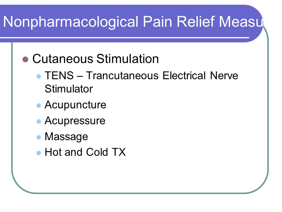 Nonpharmacological Pain Relief Measures