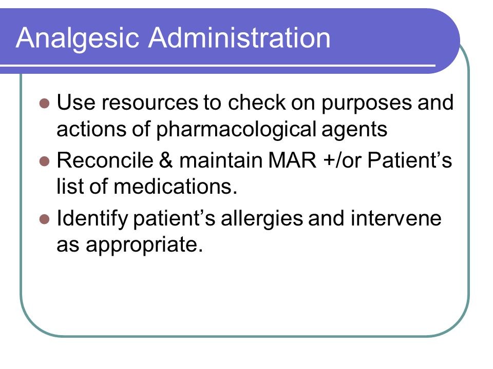 Analgesic Administration