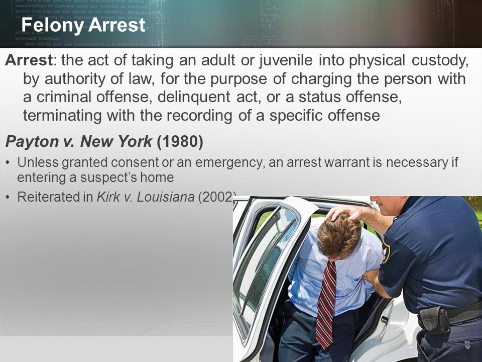 Felony Arrest