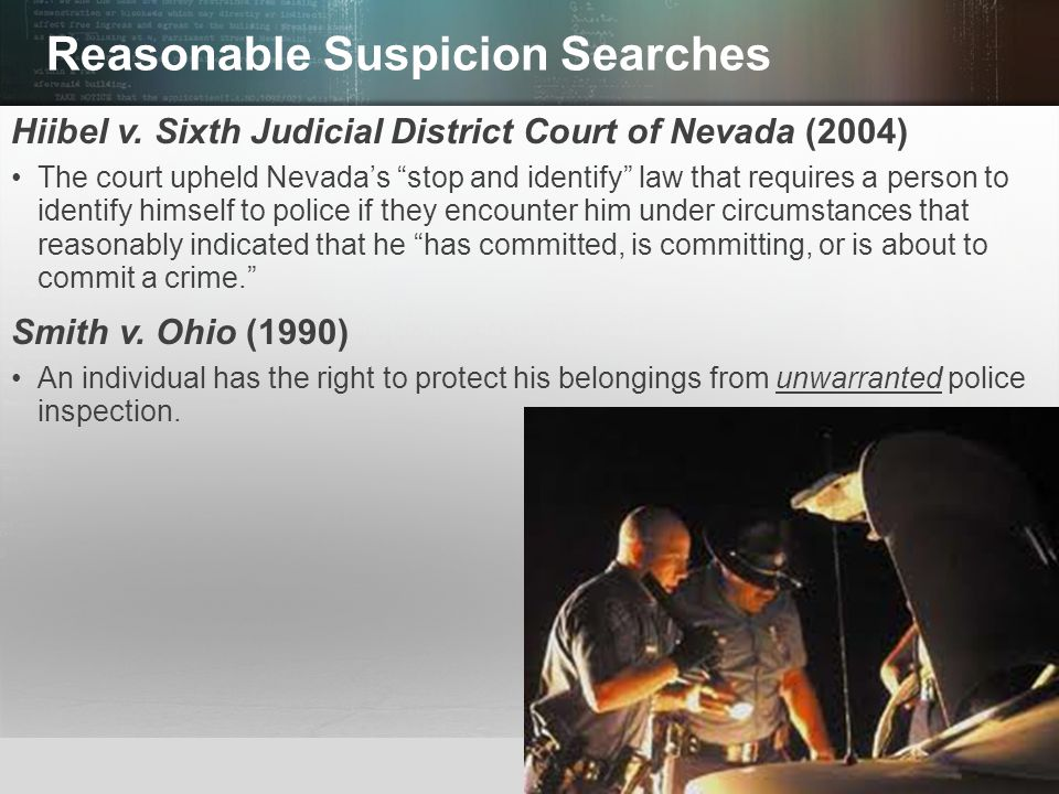 Reasonable Suspicion Searches