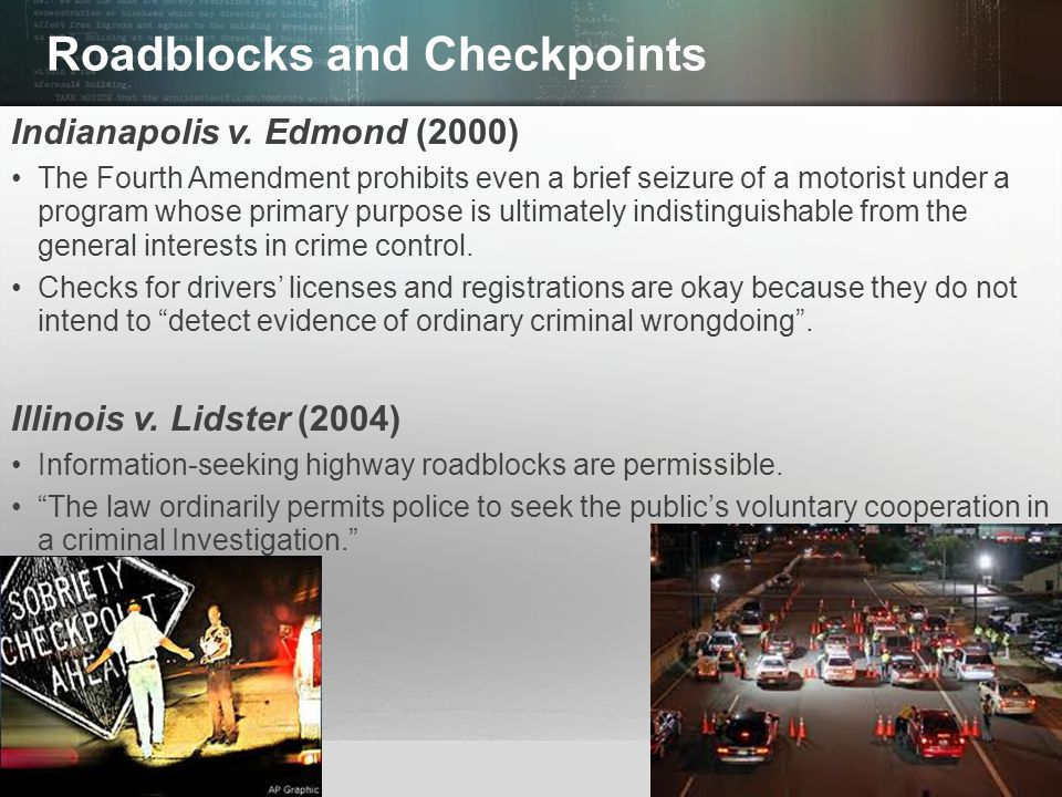Roadblocks and Checkpoints