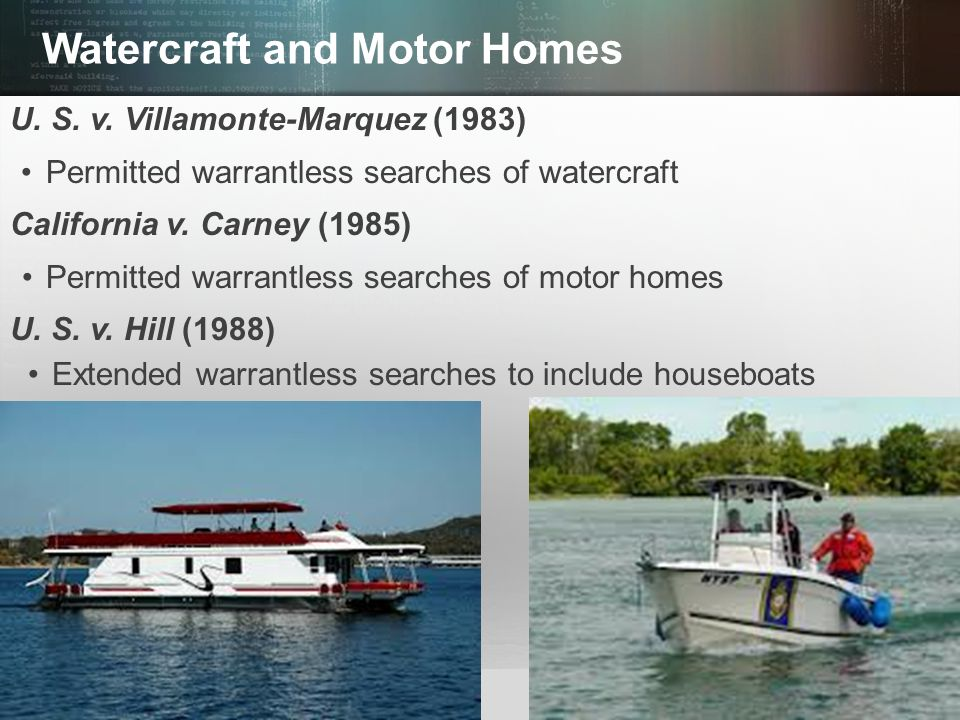 Watercraft and Motor Homes
