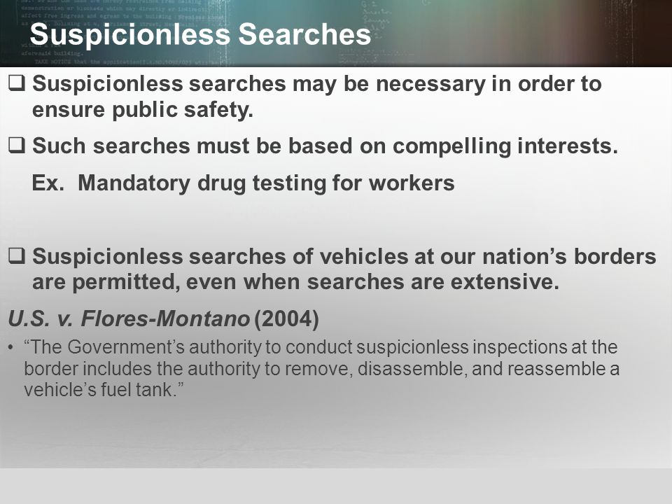 Suspicionless Searches