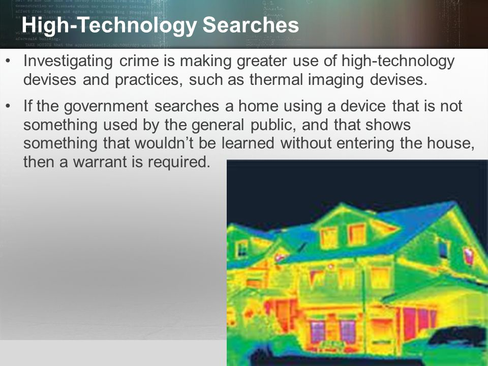 High-Technology Searches
