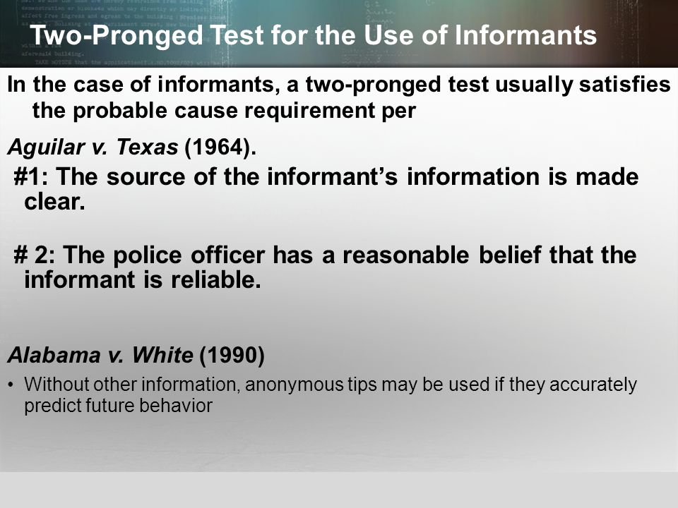 Two-Pronged Test for the Use of Informants