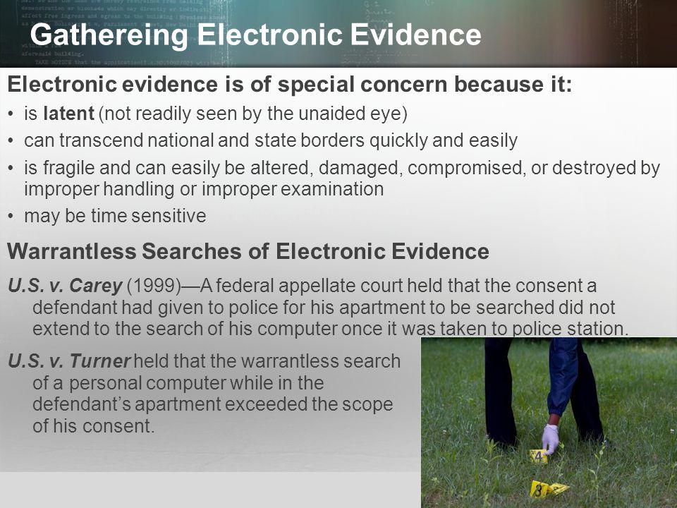 Gathereing Electronic Evidence