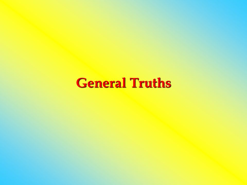 General Truths
