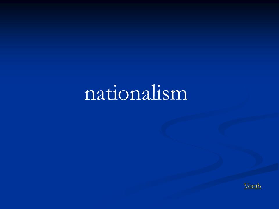 nationalism Vocab