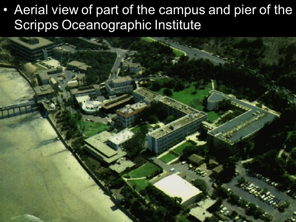 Aerial view of part of the campus and pier of the Scripps Oceanographic Institute