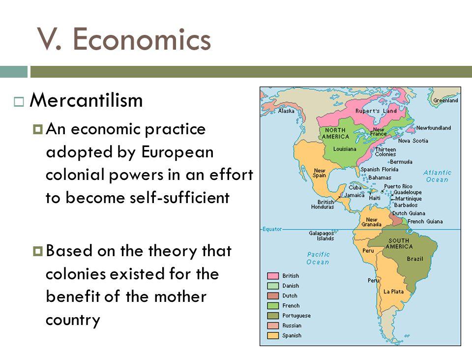V. Economics Mercantilism