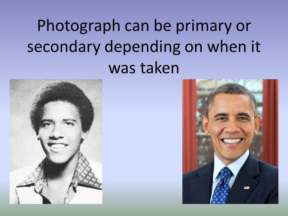 Photograph can be primary or secondary depending on when it was taken