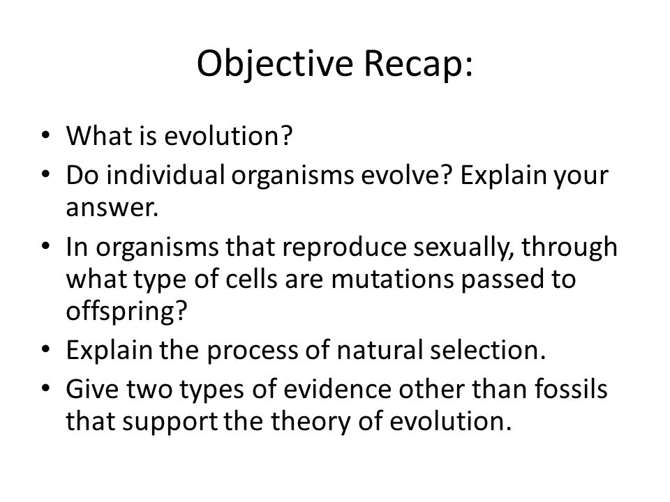 Objective Recap: What is evolution