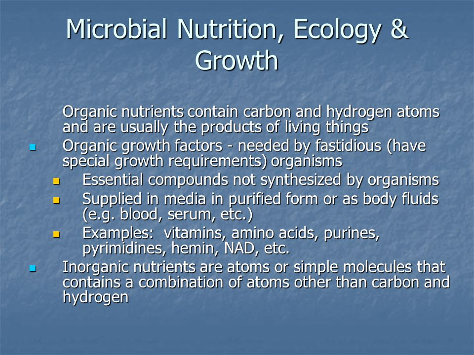 Microbial Nutrition, Ecology & Growth