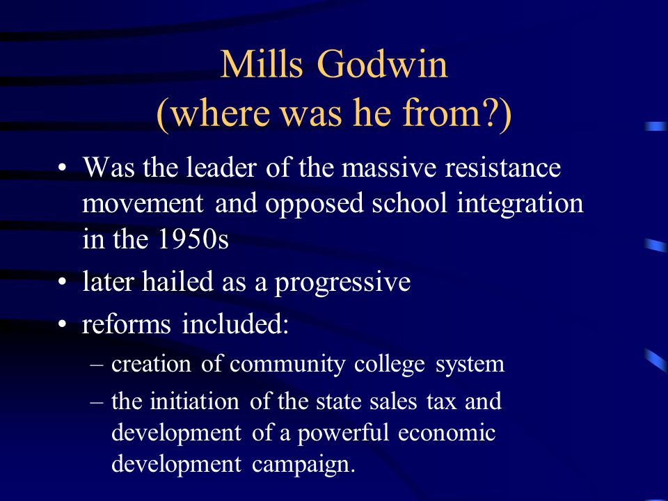 Mills Godwin (where was he from )