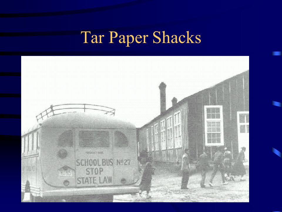 Tar Paper Shacks