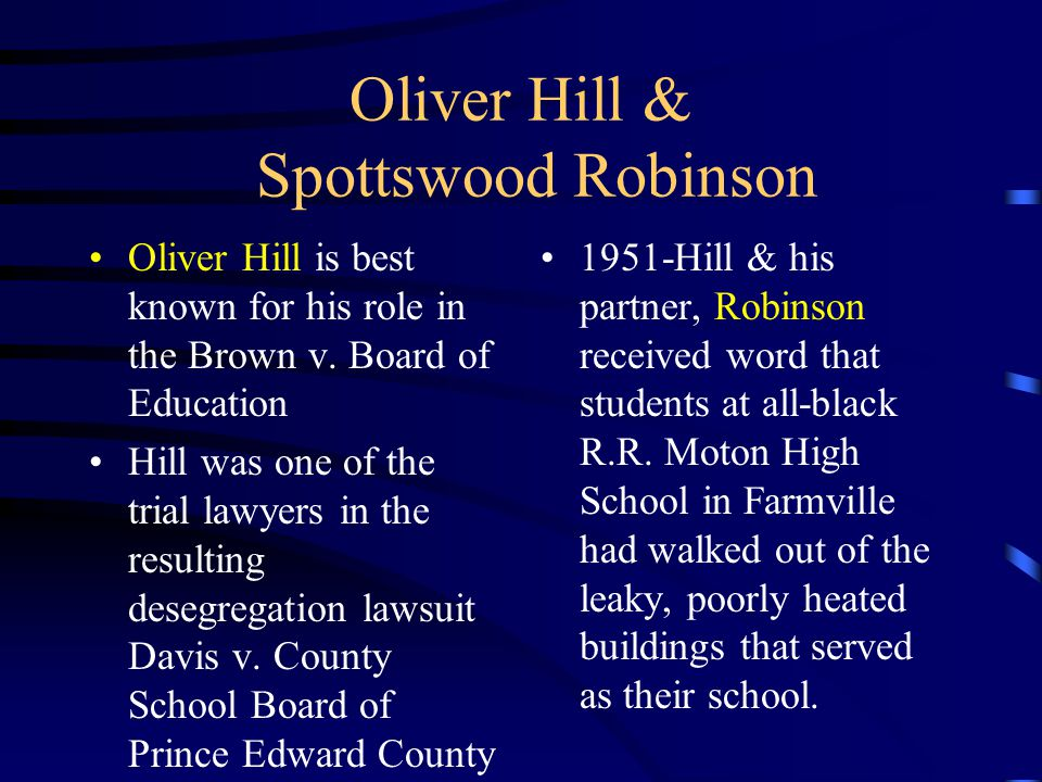 Oliver Hill & Spottswood Robinson