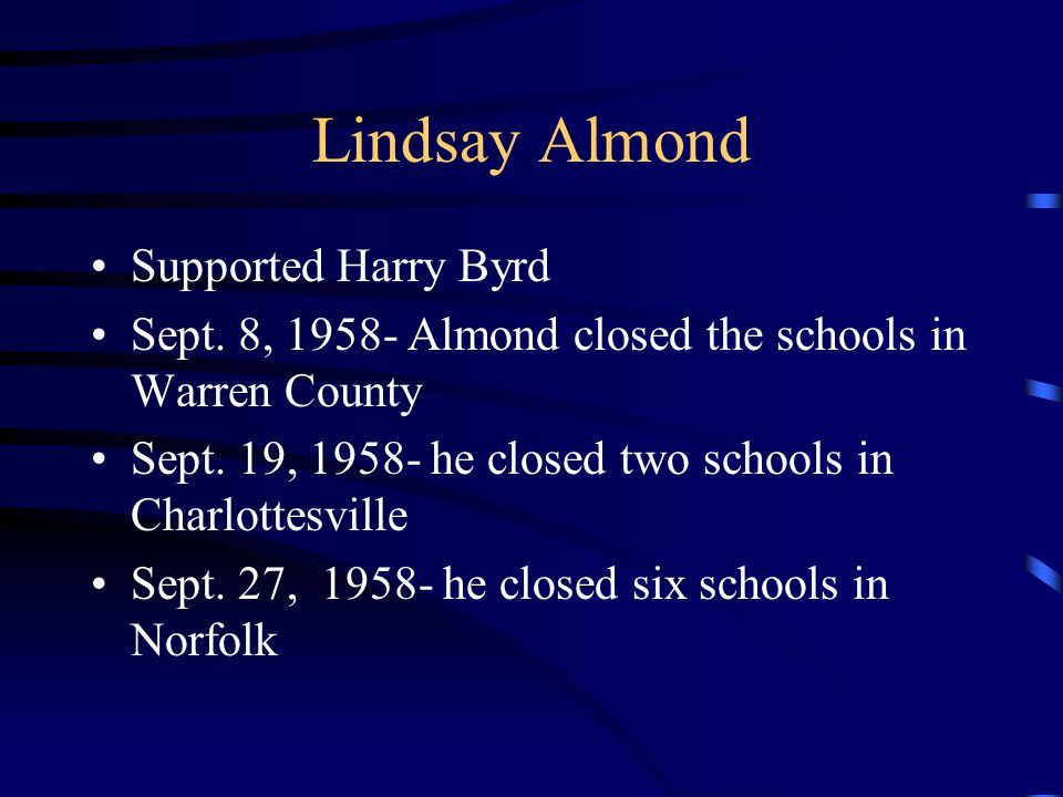 Lindsay Almond Supported Harry Byrd