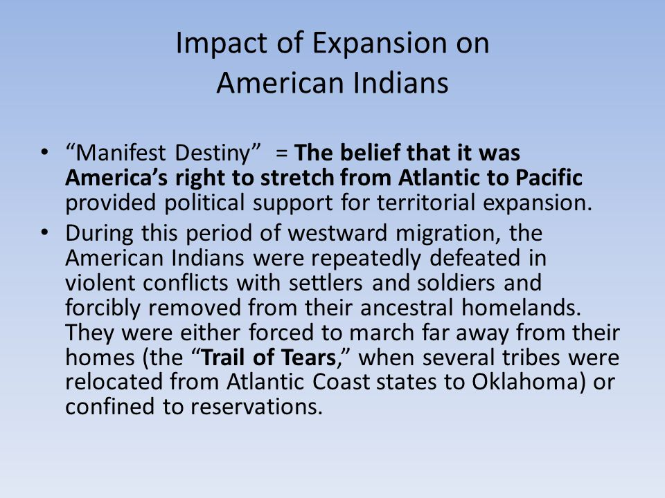 Impact of Expansion on American Indians