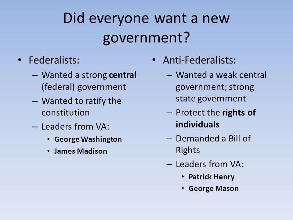 Did everyone want a new government