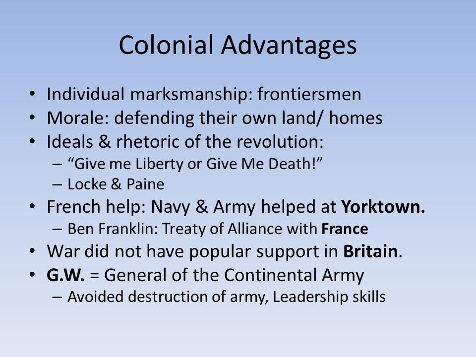Colonial Advantages Individual marksmanship: frontiersmen