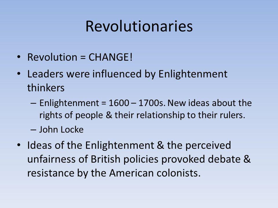 Revolutionaries Revolution = CHANGE!
