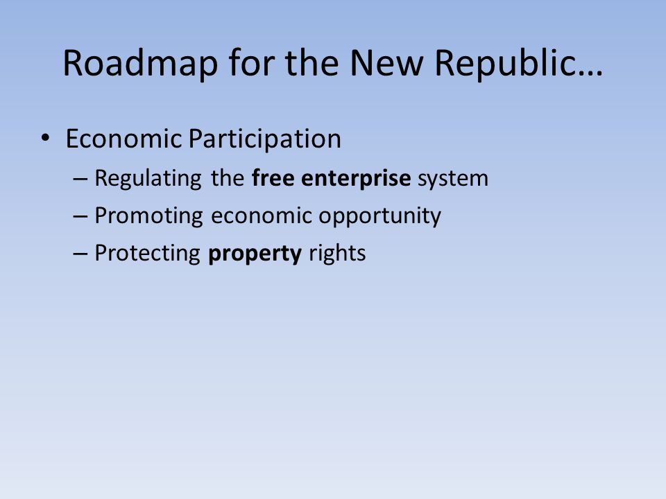 Roadmap for the New Republic…