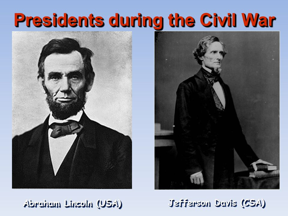 Presidents during the Civil War