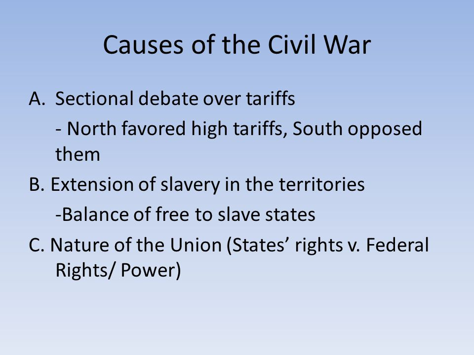 Causes of the Civil War Sectional debate over tariffs