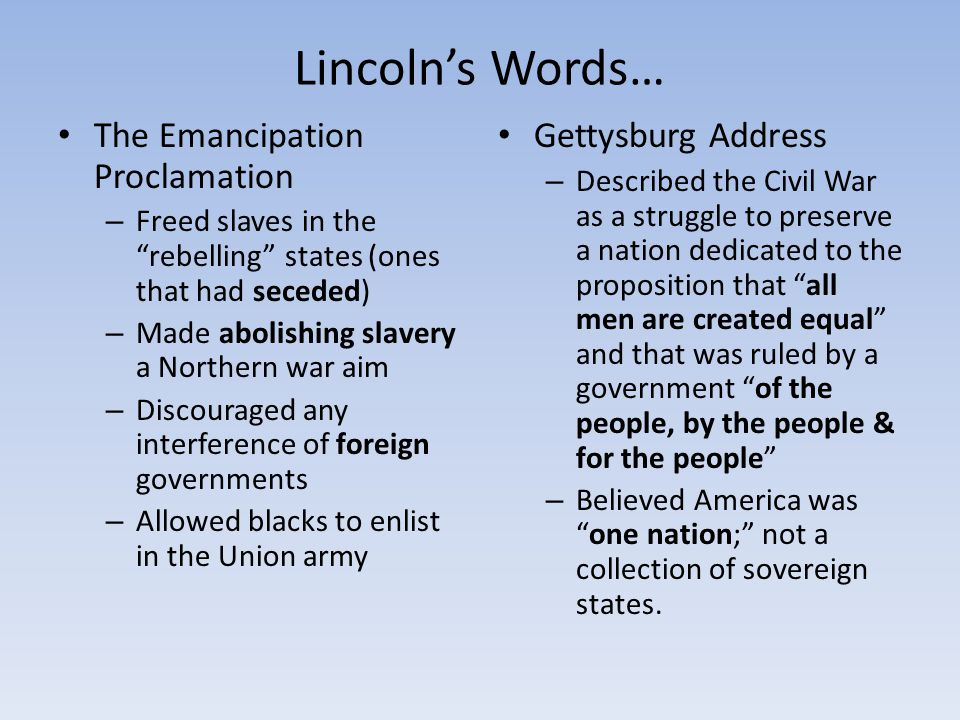 Lincoln's Words… The Emancipation Proclamation Gettysburg Address