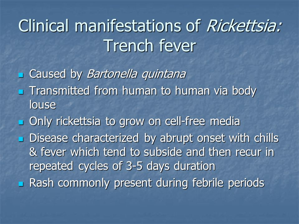 Clinical manifestations of Rickettsia: Trench fever