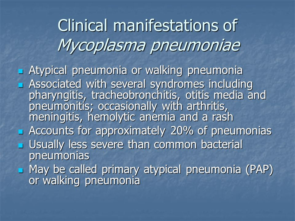 Clinical manifestations of Mycoplasma pneumoniae