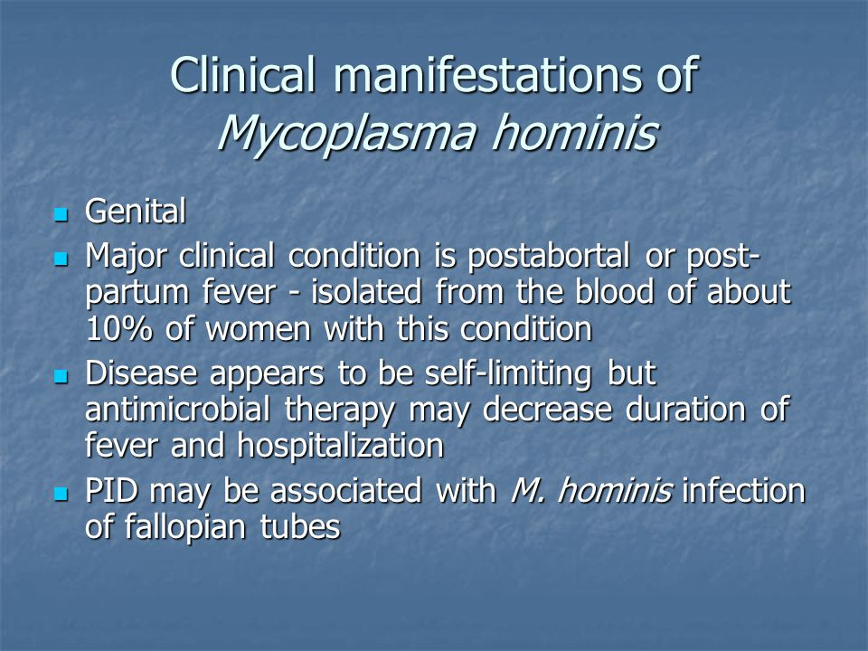 Clinical manifestations of Mycoplasma hominis
