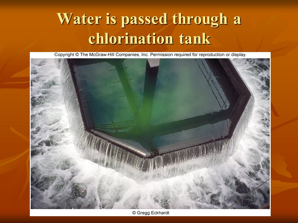 Water is passed through a chlorination tank