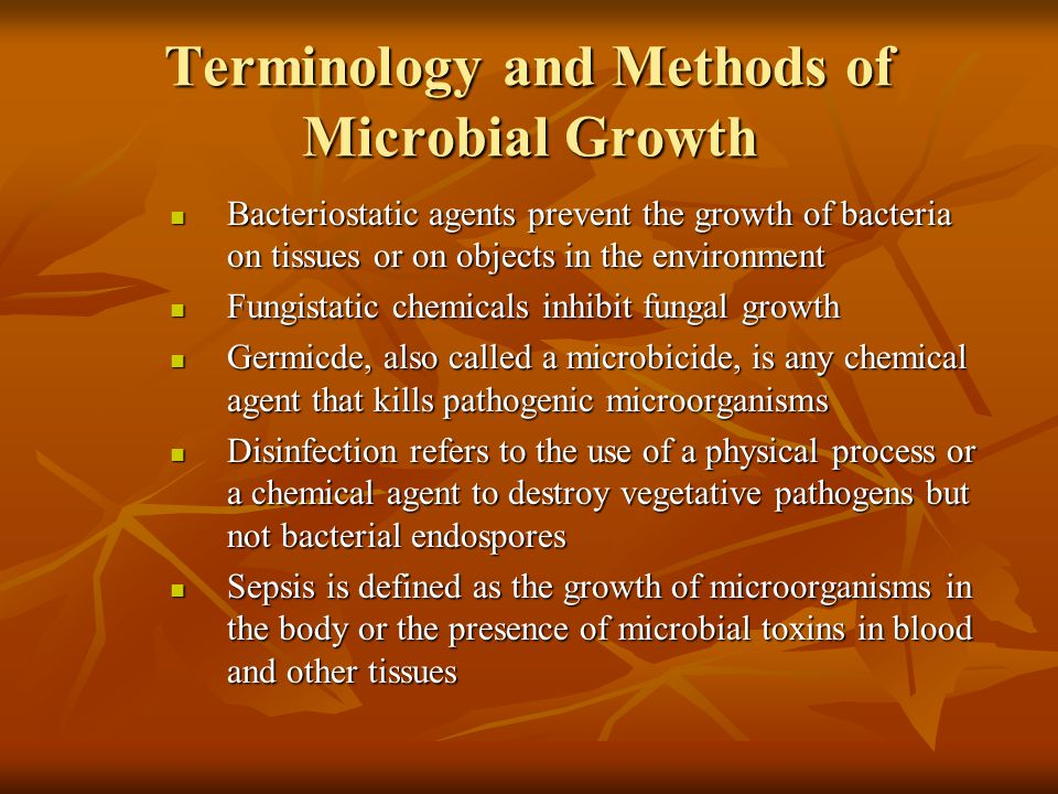 Terminology and Methods of Microbial Growth