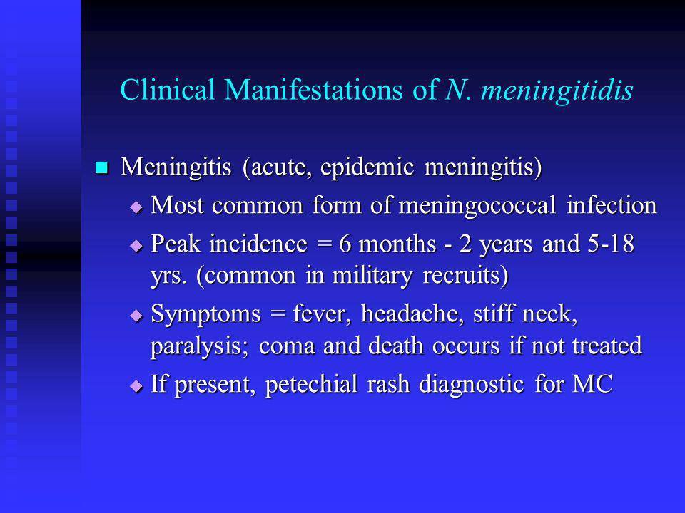 Clinical Manifestations of N. meningitidis