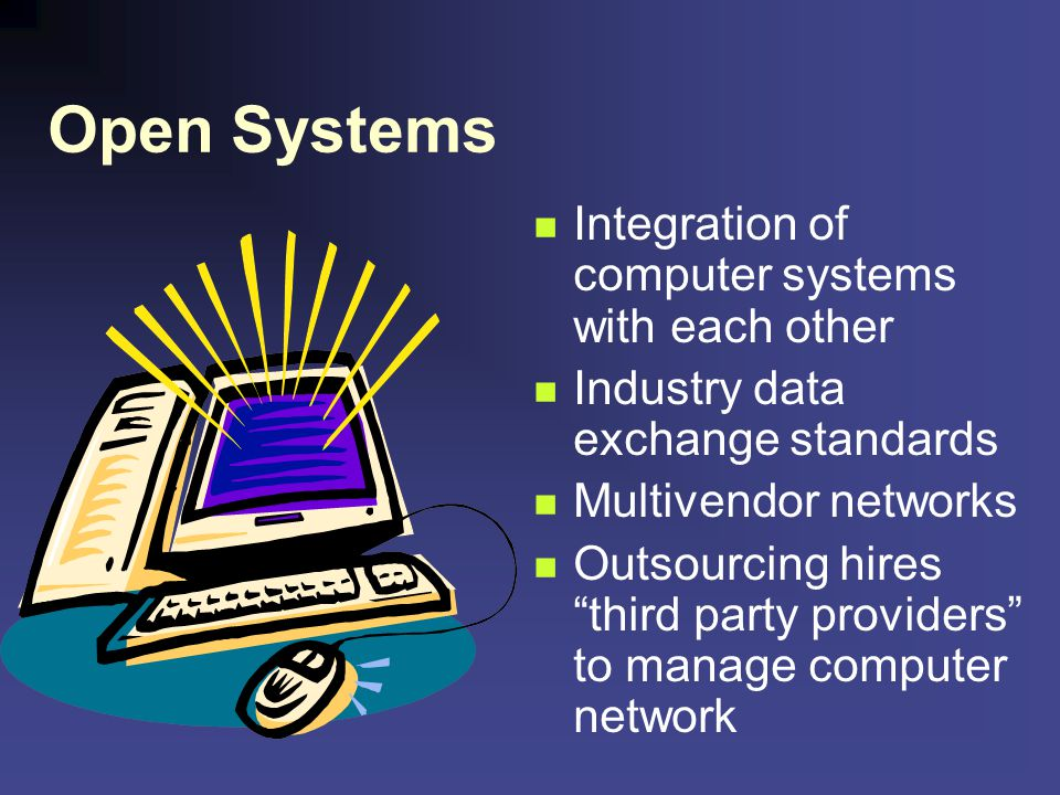 Open Systems Integration of computer systems with each other