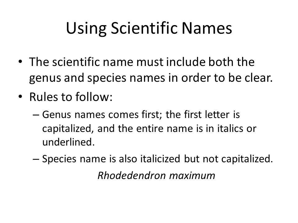 Using Scientific Names