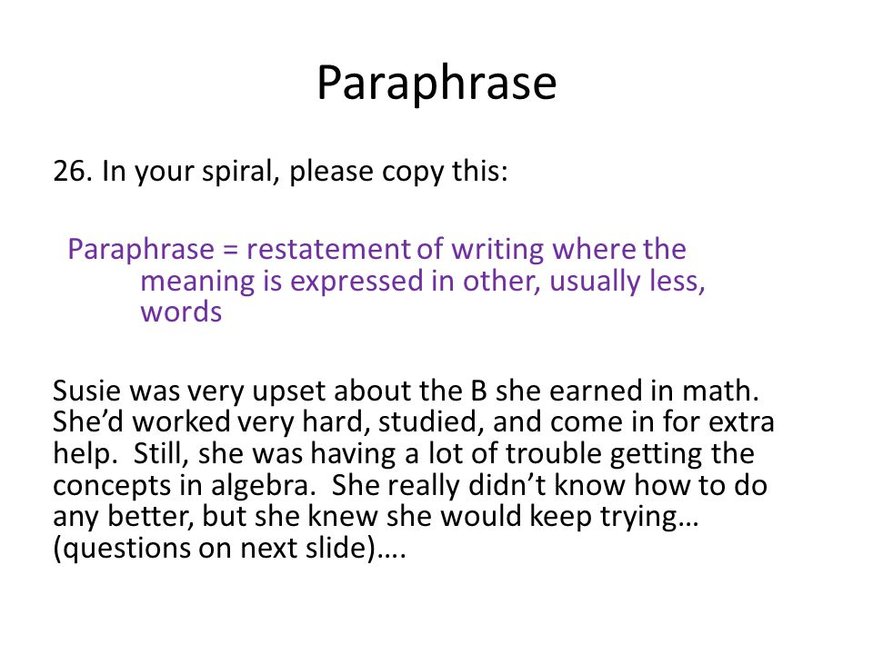 Paraphrase In your spiral, please copy this: