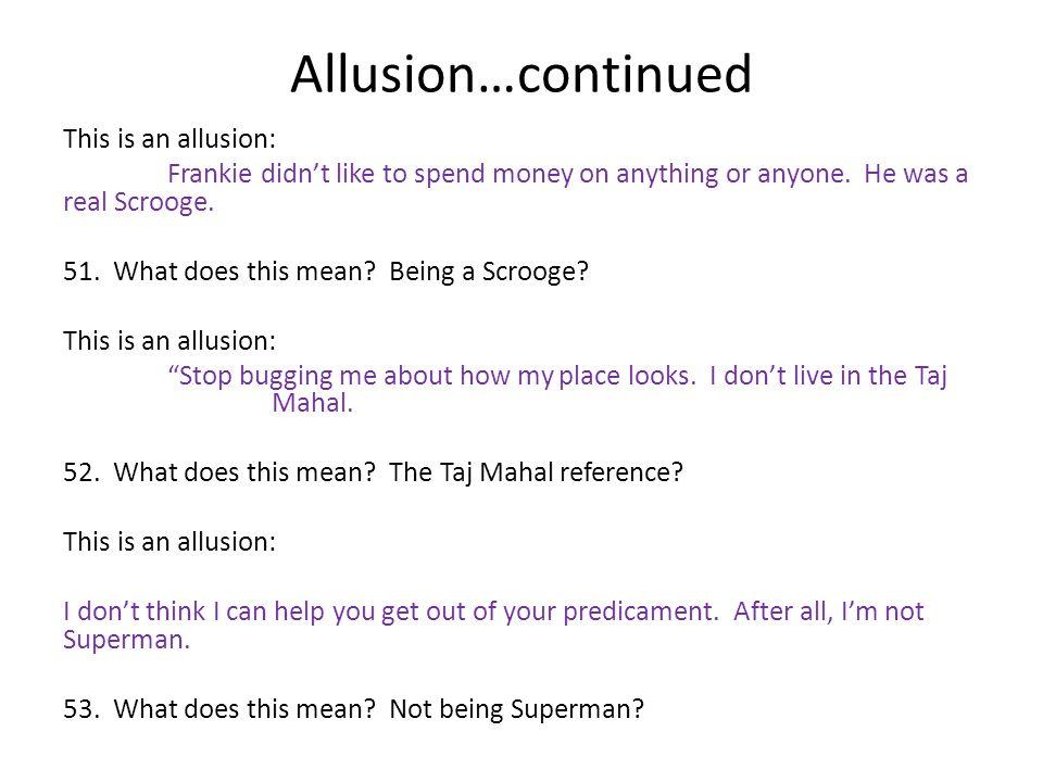 Allusion…continued