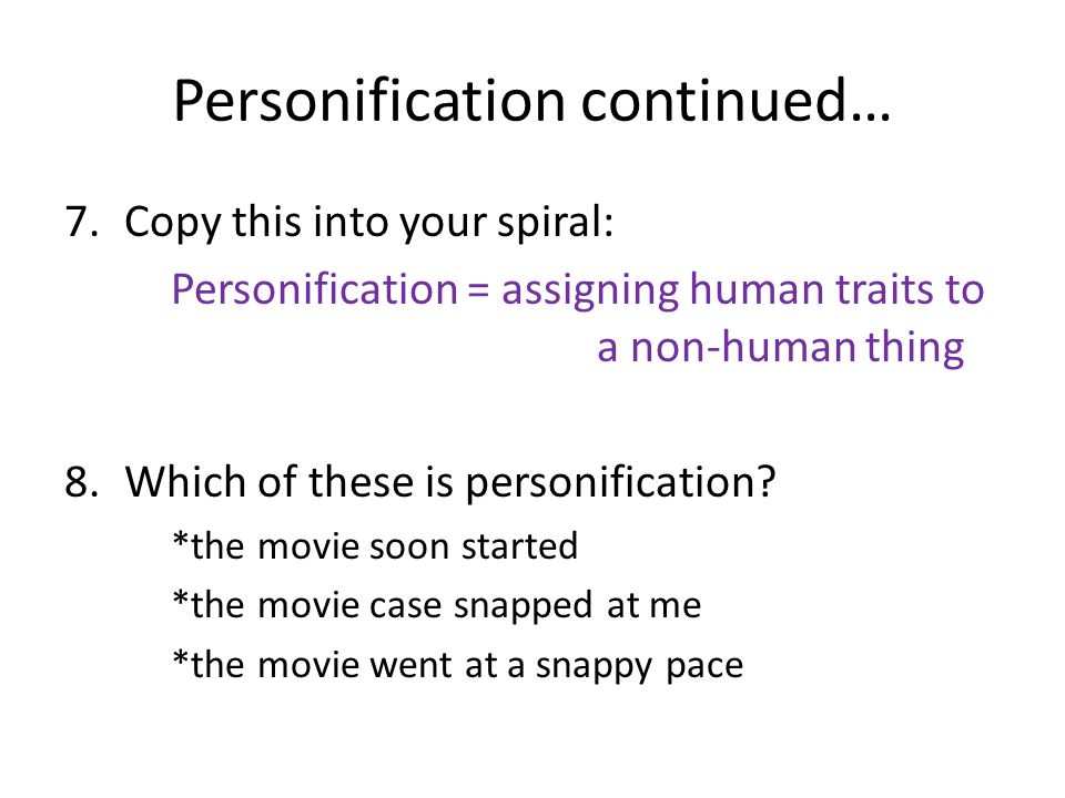 Personification continued…