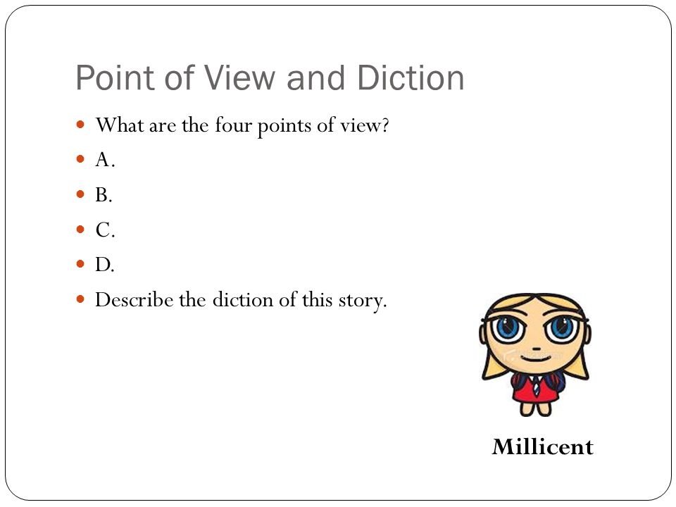Point of View and Diction