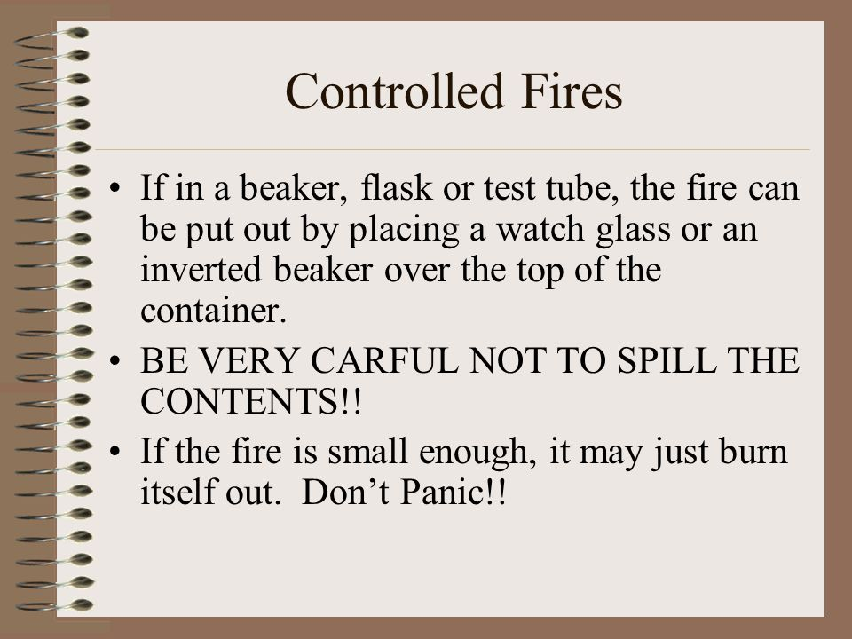 Controlled Fires