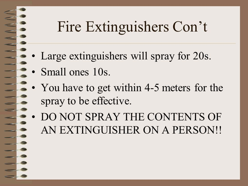 Fire Extinguishers Con't