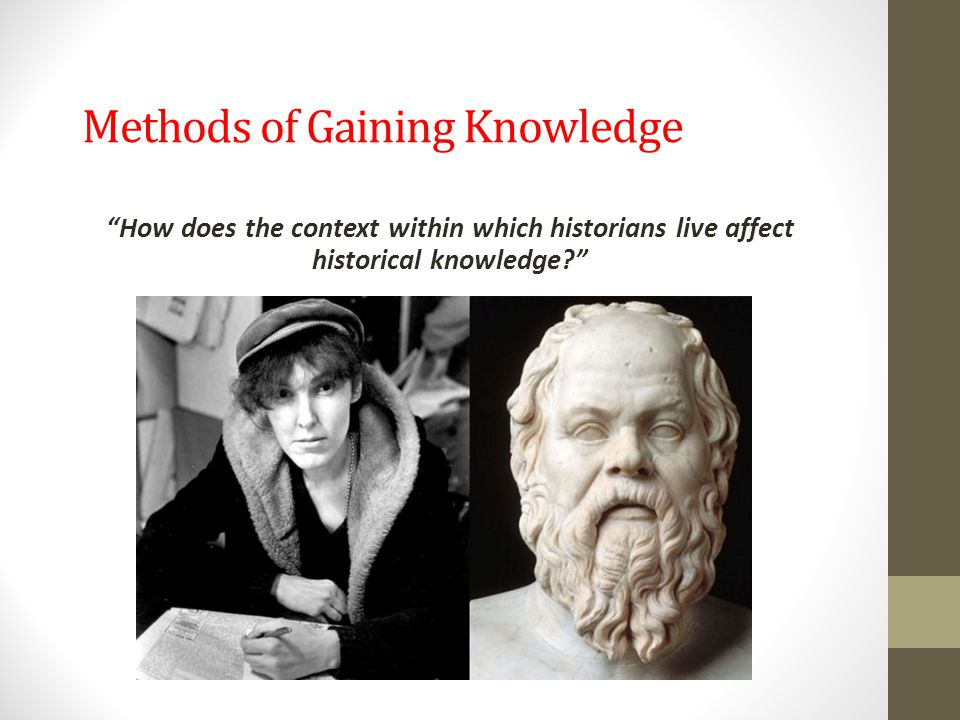 Methods of Gaining Knowledge
