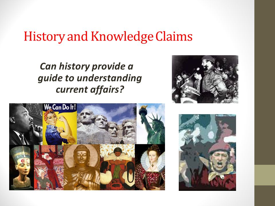 History and Knowledge Claims