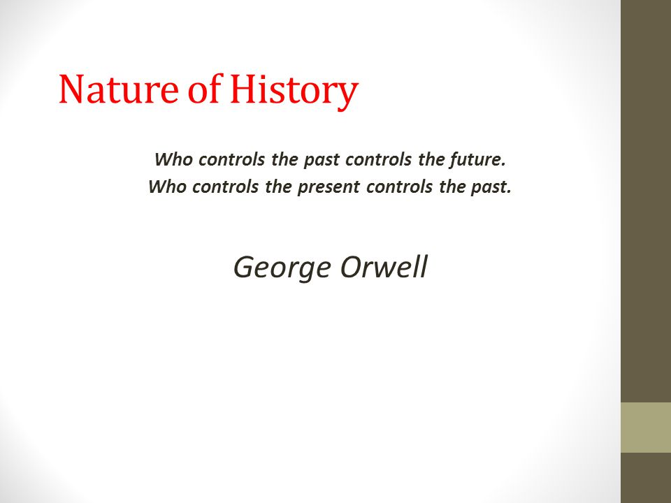 Nature of History George Orwell