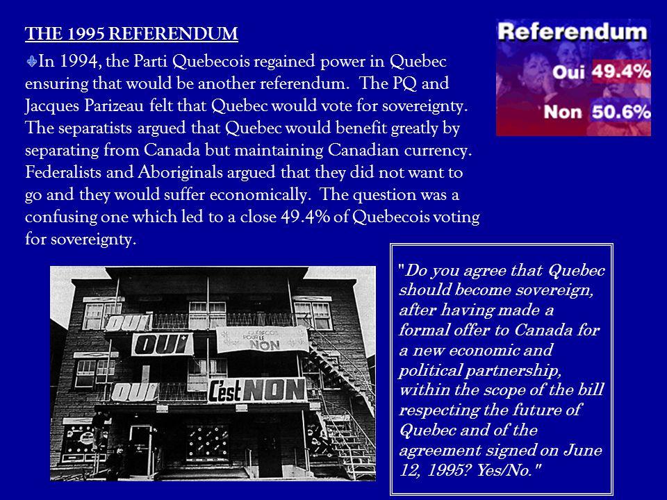 THE 1995 REFERENDUM